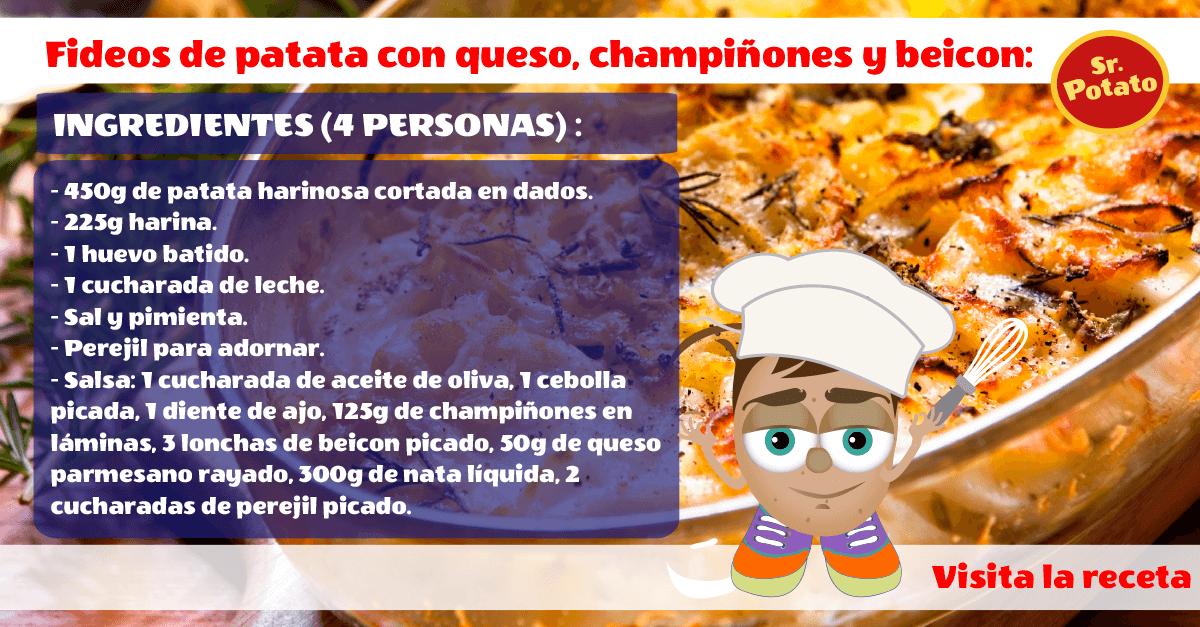 Fideos De Patata Con Queso, Champiñones Y Bacon Al Estilo Sr. Potato