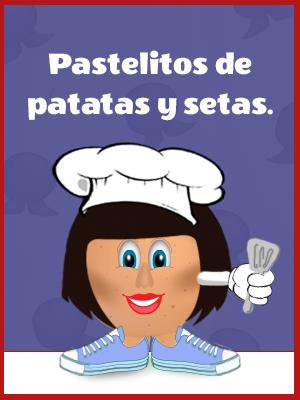 Pastelitos De Patatas Y Setas Variadas Al Estilo Sr. Potato