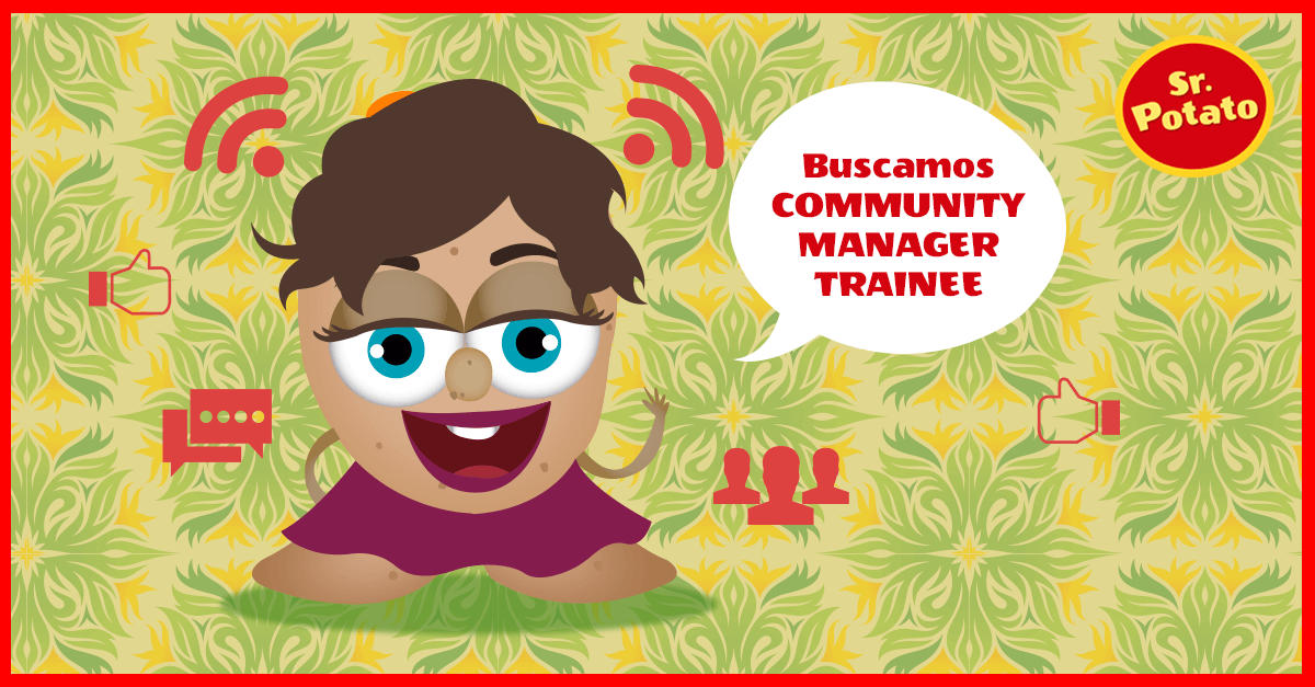 ¡Se Busca Potato-Community Manager Trainee!