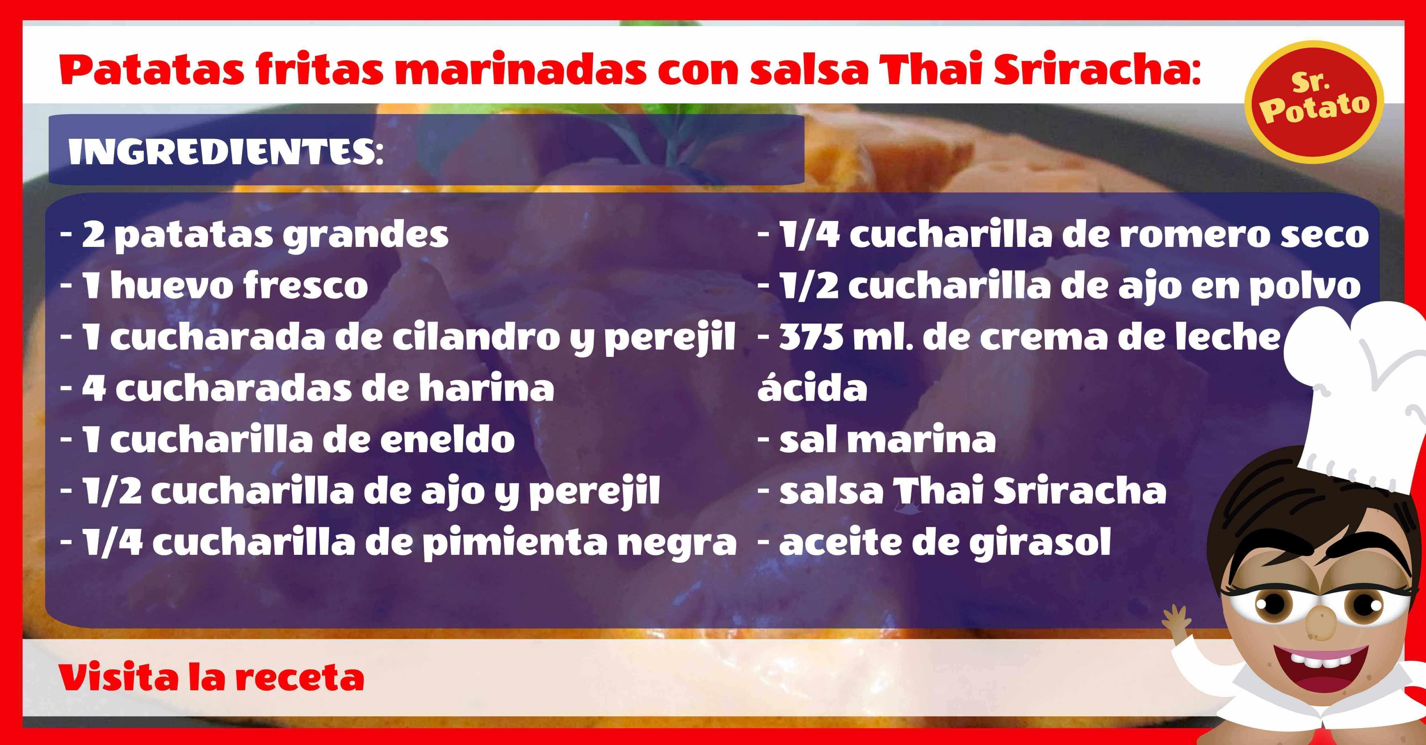 Patatas Con Salsa Thai Siracha